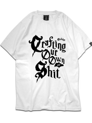 Crafting Our Own Shit White Tee